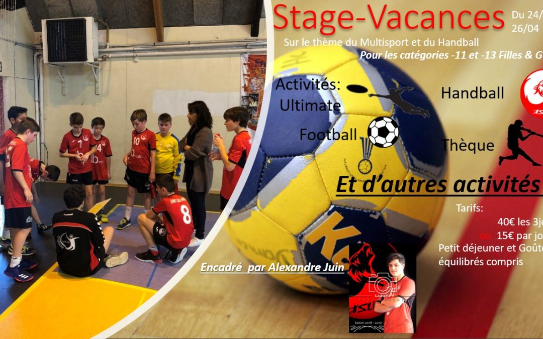 STAGE VACANCES MULTISPORTS OUVERT AUX -11 & -13 F & G